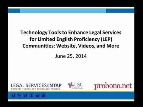 Technology Tools To Enhance Legal Services for Limited English Proficiency