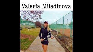 Valeria Miladinova-College Tennis Recruiting Video- Fall 2018