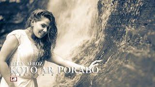Belly Afroz - Koto Ar Porabo, Directed by Elan