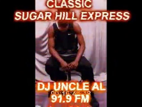 DJ UNCLE AL CLASSIC 2 SUGAR HILL DJ'S