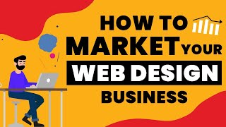How To Get More Clients For Your Web Design Business