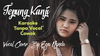Tepung Kanji Tanpa Vokal COWOK || Aku Ra mundur Tanpa Vocal COWOK || Syahiba saufa Feat James AP