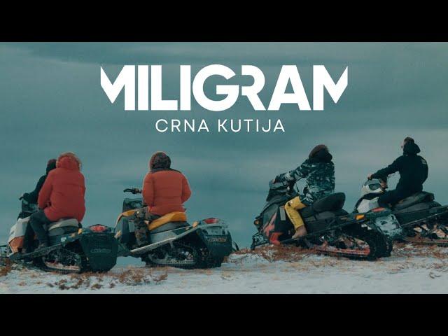 MILIGRAM - CRNA KUTIJA (OFFICIAL VIDEO)