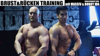BRUST & RÜCKEN Training mit MASSIV und BOBBY IDA // BERLIN WORKOUT #3