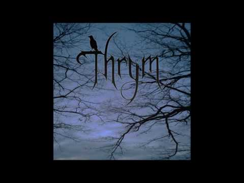 Thrym - Thrym (Full Album)