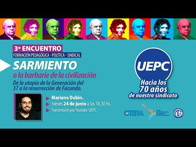 3º Encuentro. Formación Pedagógica - Política - Sindical