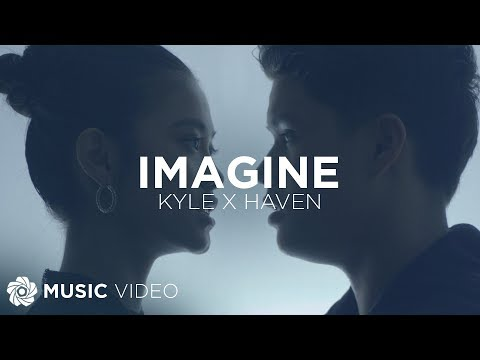 Imagine - Kyle Echarri x Haven (Music Video)