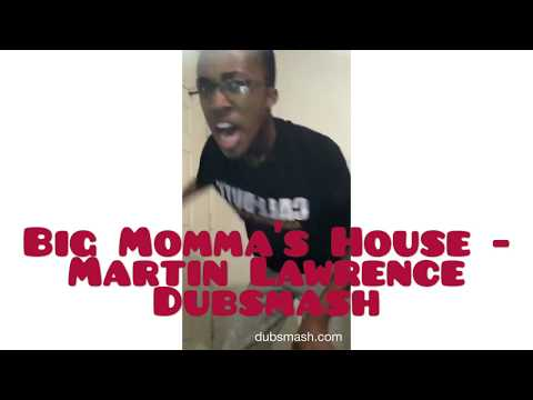 Big Momma's House - Martin Lawrence Dubsmash