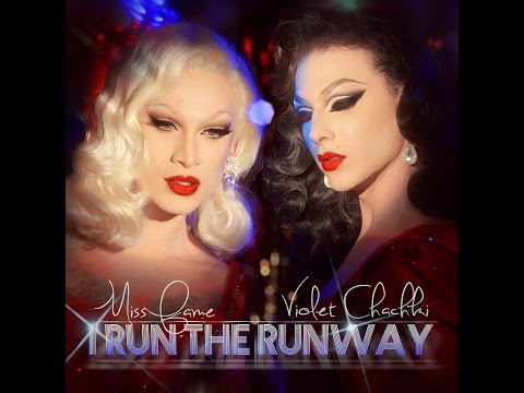I Run the Runway [Official] Miss Fame & Violet Chachki