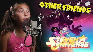 OTHER FRIENDS - Steven Universe Movie Cover & Lyrics (JillianTubeHD)