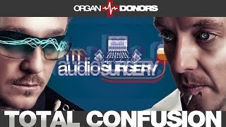 Organ Donors - Total Confusion (Original Mix)