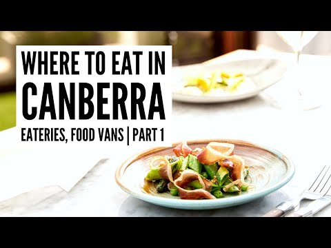 Where to eat in Canberra (Part 1) - The Big Bus tour and travel guide