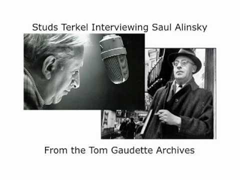 Studs Terkel Interviews Saul Alinsky