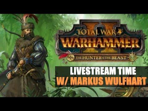Warhammer 2 Markus Wulfhart Vortex Campaign Livestream
