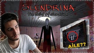 SLENDRİNA'NIN AİLESİ! SLENDERMAN? - The Child Of Slendrina