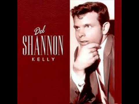 DEL SHANNON- KELLY ( 1963 )