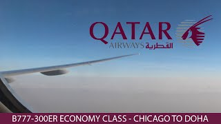 Qatar Airways Flight 726 B777-300ER Chicago ✈︎ Doha Economy Class Trip Report