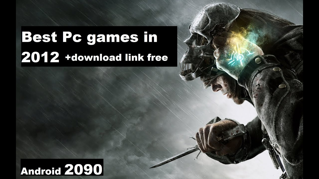 Best Pc games in 2012 - YouTube