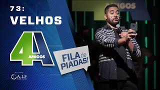 FILA DE PIADAS - VELHOS - #73 Participação Diogo Portugal