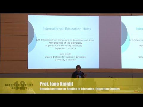 "Jane Knight: ""International Education Hubs"""