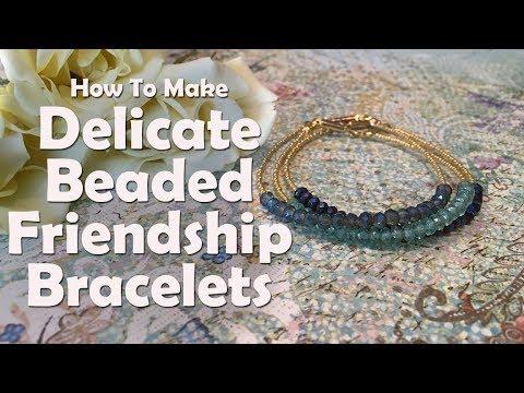 Delicate Beaded Friendship Bracelets: Easy Jewelry Tutorial