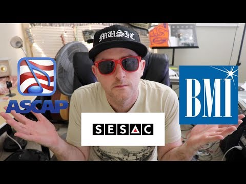 ASCAP BMI SESAC - Which One Is Right For YOU?