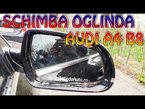Cum Am Schimbat Geamul De Oglinda La Audi A4 B8 Sticla Mai Mica