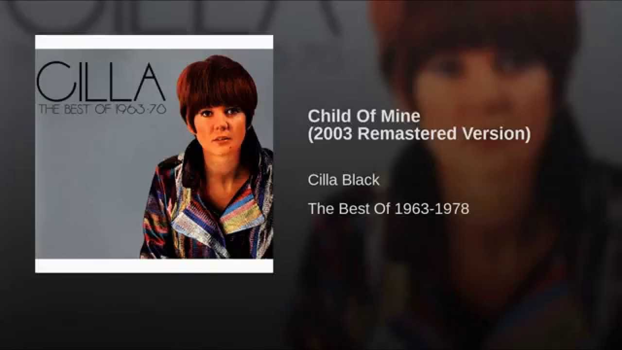 Child of mine 2003 remastered version youtube