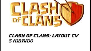 Clash of Clans- Layout CV 5 Hibrido