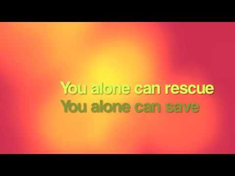 Matt Redman - You Alone Can Rescue (with lyrics)