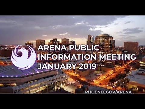 Arena Public Information Meeting | Talking Stick Resort Arena | January 5, 2019