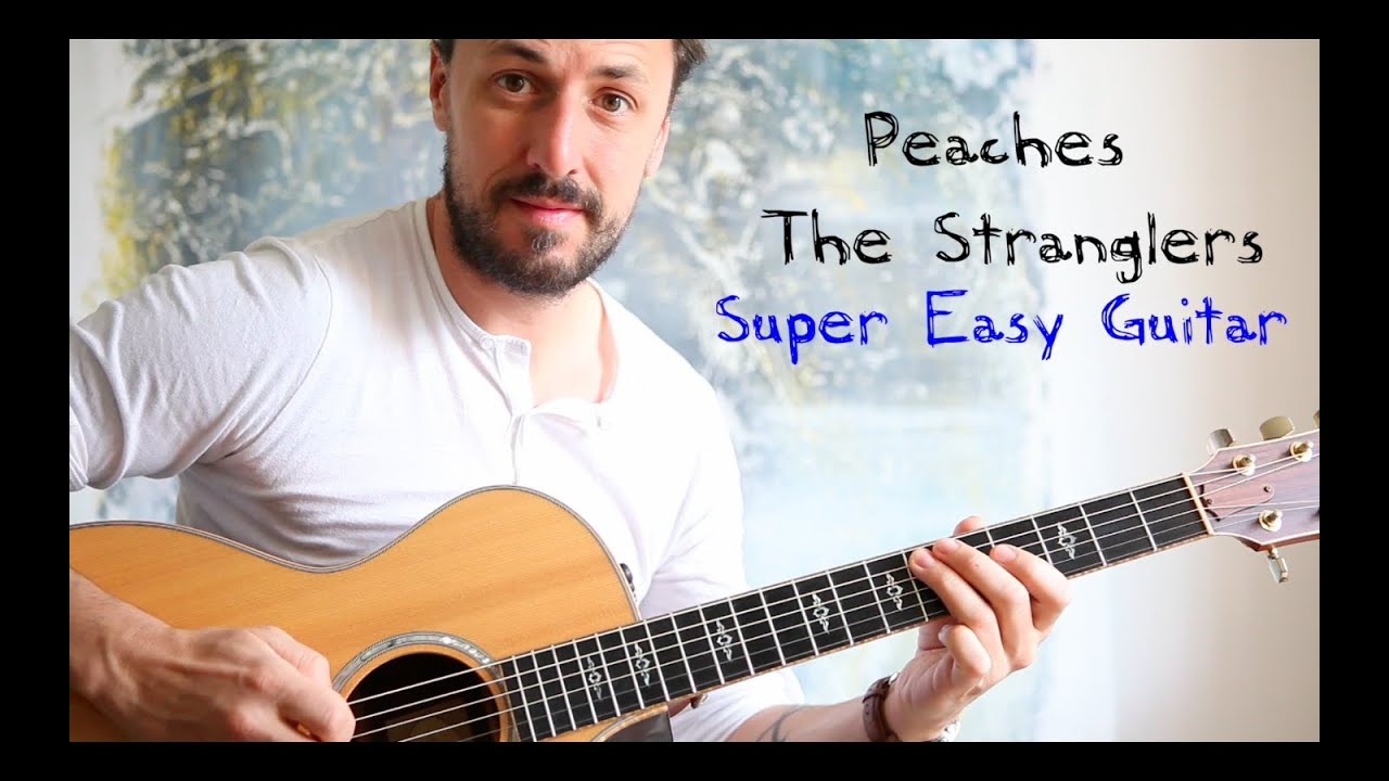 Easy Guitar Lesson Peaches The Stranglers Youtube