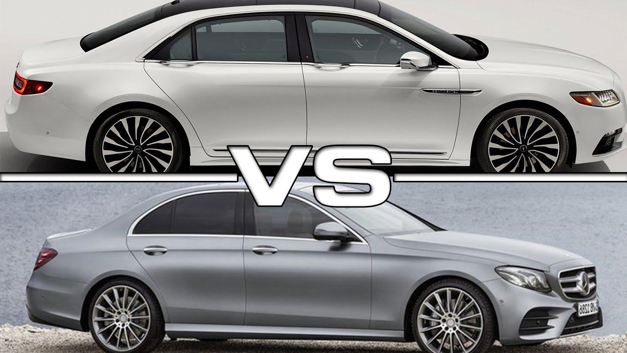 2017 lincoln continental vs 2017 mercedes benz e class for Mercedes benz lincoln