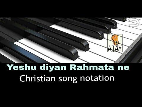 CHRISTIAN SONG NOTATION || Yeshu diyan Rahmata by Gopal Masih