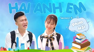 Phim Hài Mới Nhất 2020 | Hai Anh Em Season 4 TẬP FULL | Phim Học Đường Hài Hước Gãy Media