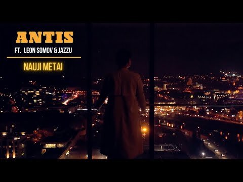 ANTIS ft. Leon Somov & Jazzu | Nauji metai (oficialus video)