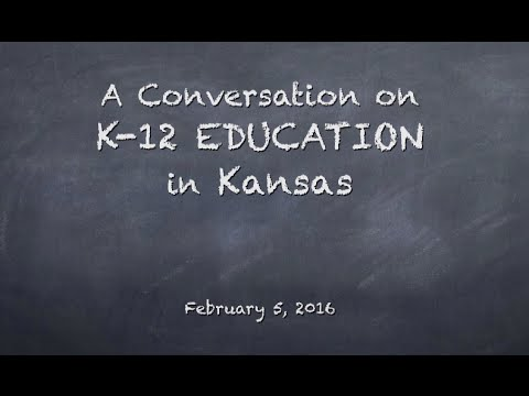 A Conversation on K-12 Education in Kansas