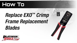 Replace EXO Crimp Frame Replacement Blades