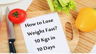 10 Kg Weight Loss In 10 Days In Hindi
