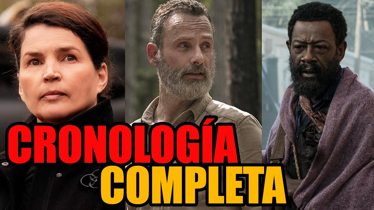 LA CRONOLOGÍA DE TODAS LAS SRIES EXPLICADA - The Walking Dead, Fear y World Beyond