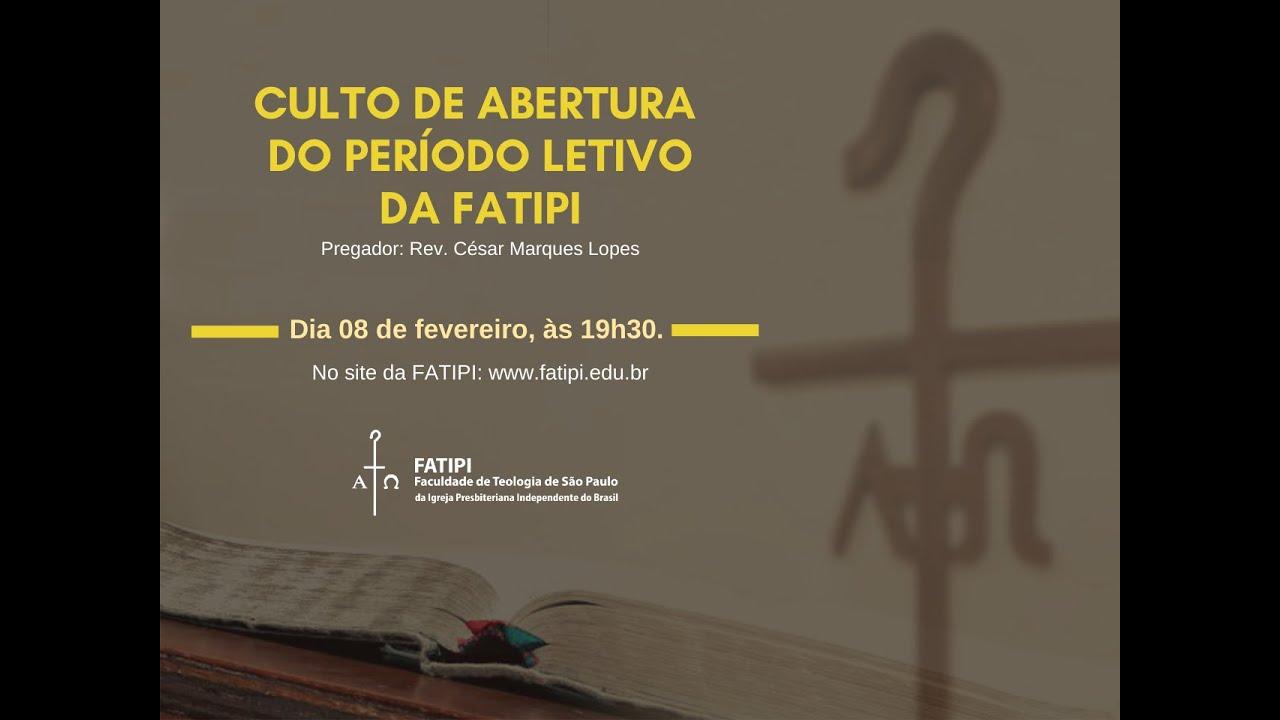 Culto de abertura do Período Letivo da FATIPI 2021 - Assista na íntegra