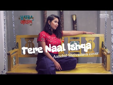 Tere Naal Ishqa |  kailash kher | Female...