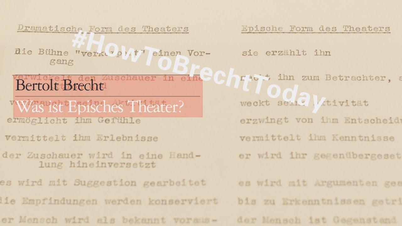Was Ist Episches Theater – Bertolt Brecht