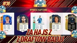 NIESAMOWITA IKONA W DRUŻYNIE!! - FIFA 18 ZA HAJS Z DRAFTÓW BALUJ [#38]