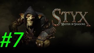 Прохождение Styx:Master of Shadows - Часть 7 [Ключ от всех замков] By Vlad
