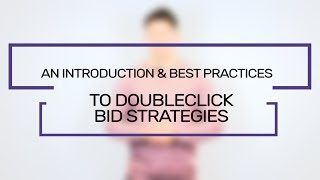 An Introduction & Best Practices To DoubleClick Bid Strategies | Flaunt Digital