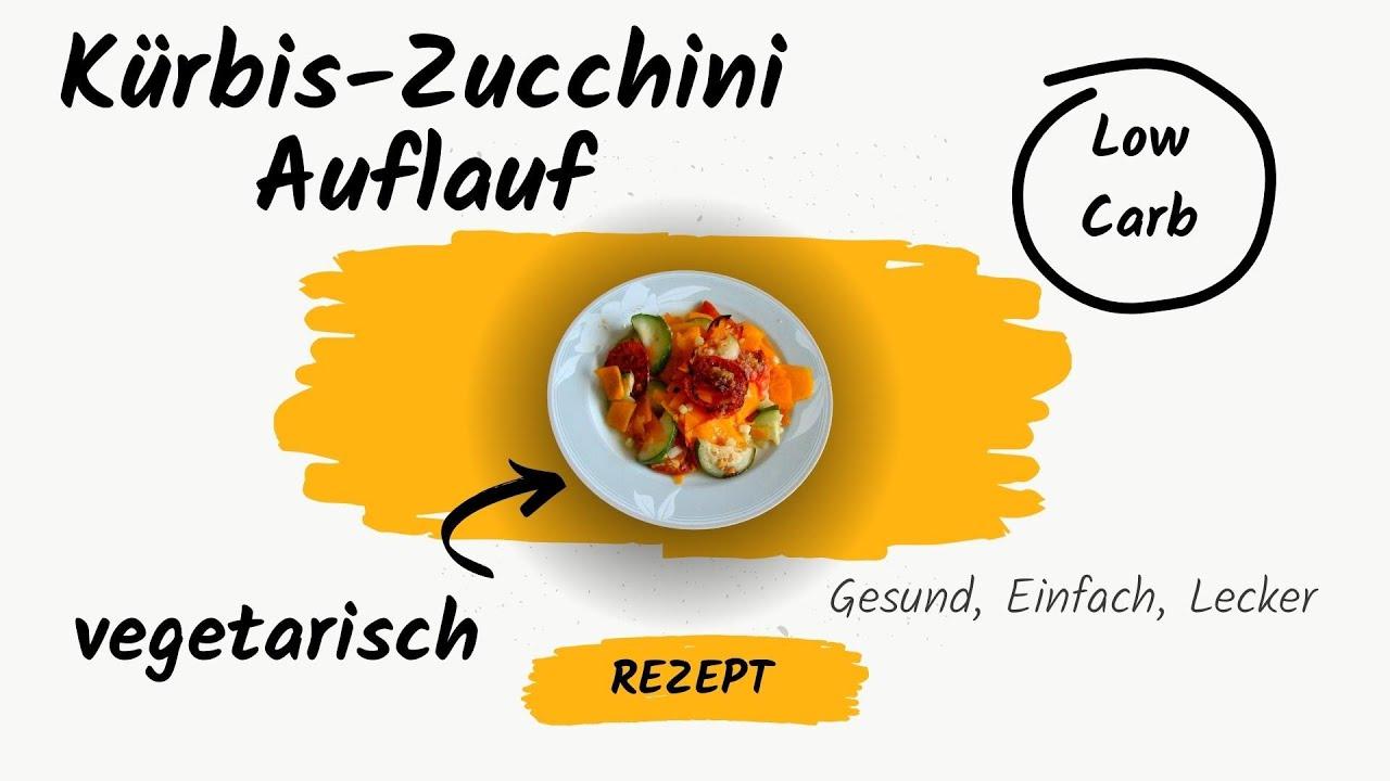 Rezept Kürbis Zucchini Auflauf Ergiebig Kochen Vegetarische