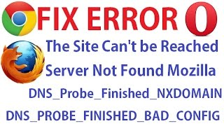 This Site Can't be Reached [100% Solved] DNS_Probe_Finished_NXDOMAIN