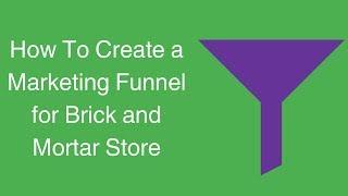 كيفية إنشاء القمع التسويق على متجر الطوب وقذائف هاون