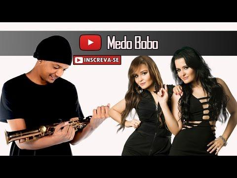 Maiara & Maraisa - Medo Bobo (Saxofone Cover)
